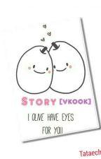 Story [VKOOK] by Tataechu
