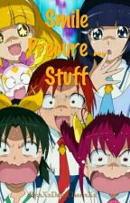 Smile Precure ... Stuff by xXxDaniChanxXx