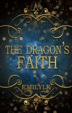 The Dragon's Faith by EmilyLK