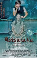 Morts a La Vie by SriastutiBVWK