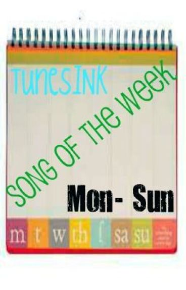 Song Of The Week by TunesINK