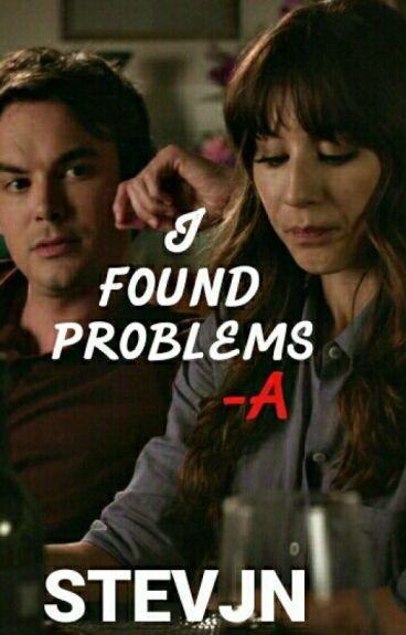 I Found Problems, -A