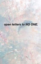open letters to no one by troboysivan
