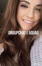 Groupchat (5quad) by leyahprejean