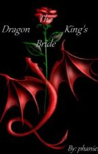The Dragon King's Bride by phanie1996