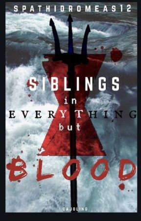 Siblings In Everything But Blood by spathidromeas12