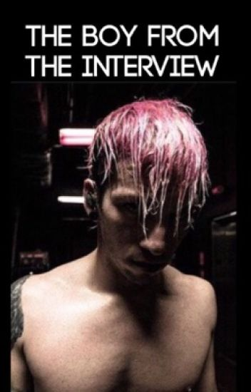 The Boy From The Interview [Josh Dun]