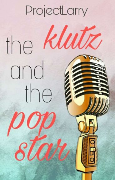 The Klutz & The Popstar | L.S