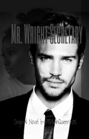 Mr. Wright Secretary (Interracial story) by UrbanQueen2015
