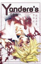 [ Yandere Len x Rin] [ SM + H]  Yandere's Lover by kamiyohamasaki
