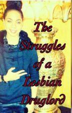 Struggles of A Lesbian Thug by Tori-J