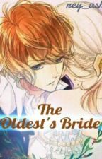 The Oldest's Bride by rey_asha