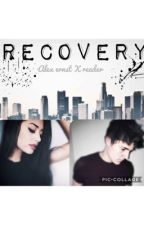 Recovery // Alex Ernst  by lilmoonchild