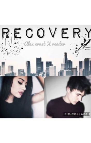 Recovery // Alex Ernst
