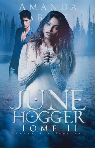 June Hogger | Tome 2 ✅