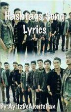 Hashtags Album Lyrics by OhItsMeThatGirl