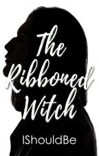 The Ribboned-Witch by Ishouldbe