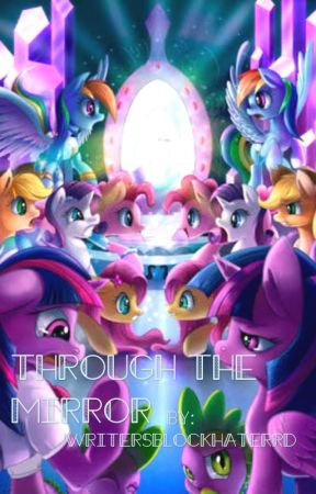 Through The Mirror - ON HOLD by writersblockhaterRD
