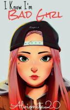 I Know I'm Bad Girl by Alvionita20