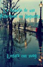 La historia de una Potterhead en Hogwarts by lectora_con_swag