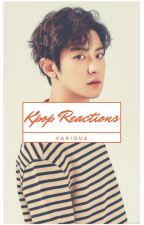 kpop reactions » various by malikjuana