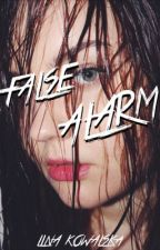 False Alarm by kisses_and_roses