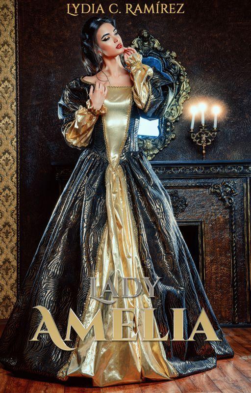 Lady Amelia #Wattys2016 by blytherose