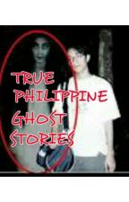 True Philippine Ghost Stories by PrinceSam3