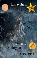 L'orologio dei ricordi by kaila-chan