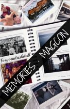 Memories · Old Magcon Plus by foryouidriskitall