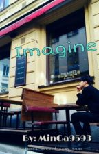 Imagine by minga9593