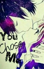 You Chose Me (Zerkaa FF) by AmazinglyxWeird