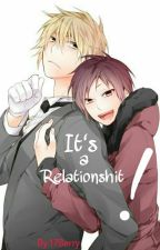 It's a Relationshit! by 17Berry