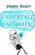 Undertale Oneshots {ON HOLD} by stereo_glitch