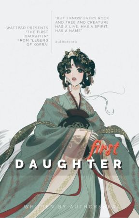 The First Daughter | Legend Of Korra♨ by authorsora