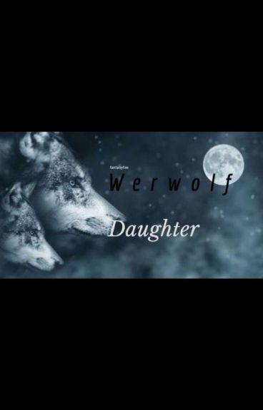 My Werwolfdaughter
