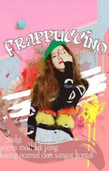 Frappuccino [Chanseul]