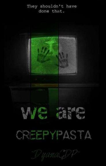 CreepyPasta Friends