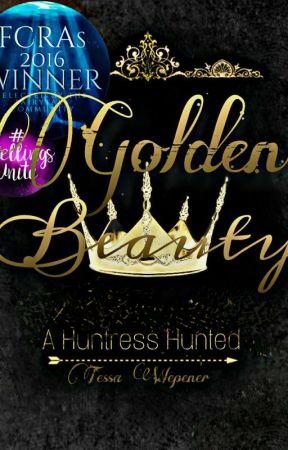 Golden Beauty - A Huntress Hunted (FCRAs 2016 Winner) by LizardQueenDean