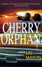 Cherry Orphan by Thrillwriterdotcom