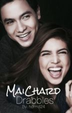 MaiChard Drabbles by hdrmd24