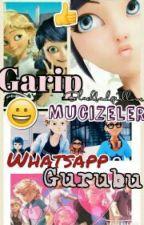 Garip Mucizeler Whatsapp Gurubu by blackbadgirllove