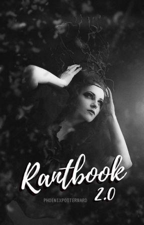 Rantbook d'un phœnix flamboyant by PhoenixPotterWard