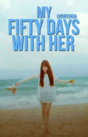 Corden Academy Series II: My Fifty Days With Her by Lycheerein