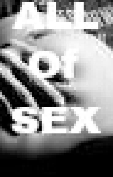 All Of Sex