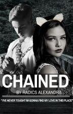 Chained- Láncra verve (JB story HU) by RadicsAlexandra