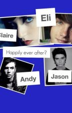 Happily ever after? (second story to TLAGF) by pizzaaddams
