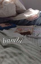 bambi ୨୧ larry [on hold] by mochalarrie