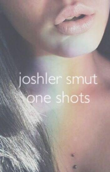 joshler smut one shots