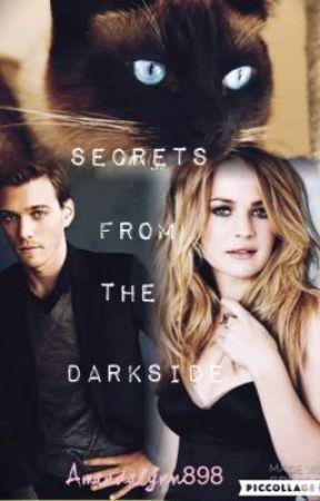 Secrets from the dark side  by AmandaLynn898